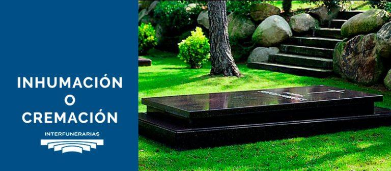 inhumación o cremación